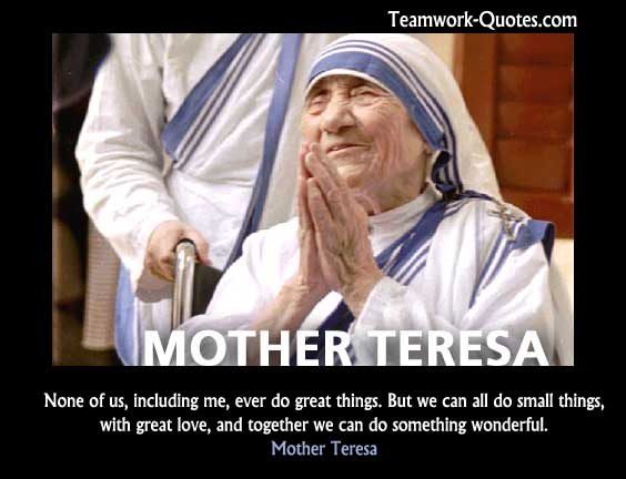 Mother Theresa quote about teamwork