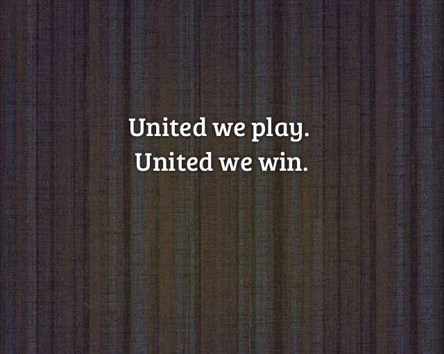 United we play motto